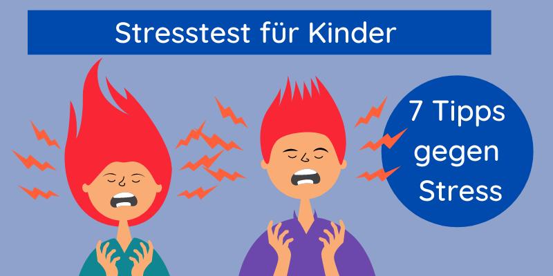Stresstest für Kinder