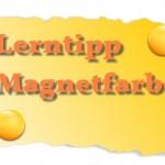 Lerntipp Magnetfarbe